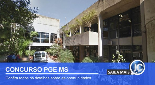 Concurso PGE MS: sede do órgão - Google street view