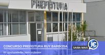 Concurso Prefeitura de Ruy Barbosa - sede do Executivo - Google Street View