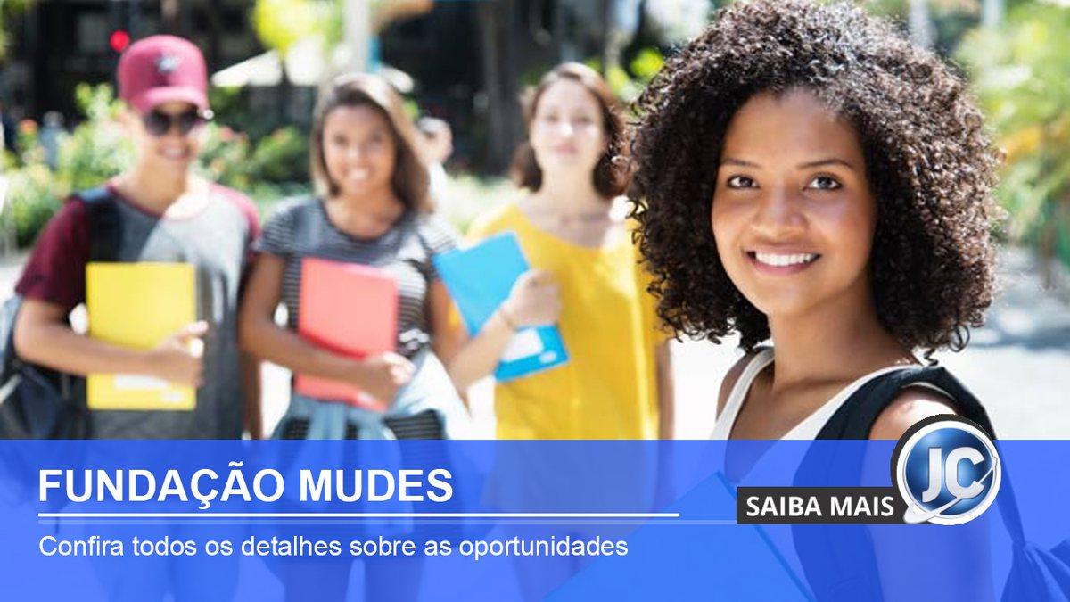 Fundação Mudes oferece 207 vagas de estágio com bolsa de até R$ 1,8 mil