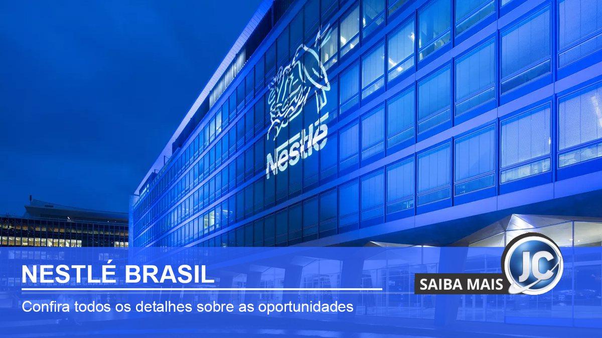 Última semana de inscrições para Programa de Trainee 2021 da Nestlé Brasil
