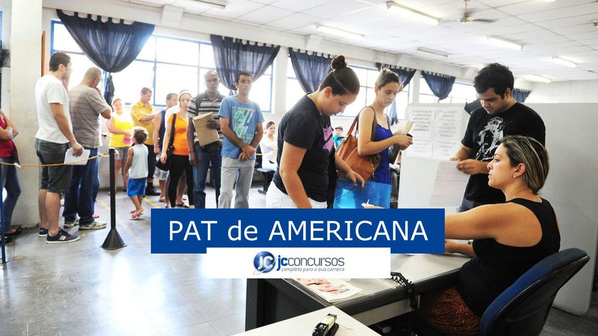 PAT de Americana SP oferece 23 vagas de emprego em diversos cargos
